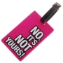 Багажный бейджик NO, IT`S NOT YOURS pink